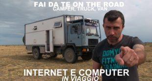Viaggiare lavorando in Furgone, Van o Camper – Il nostro expedition vehicle